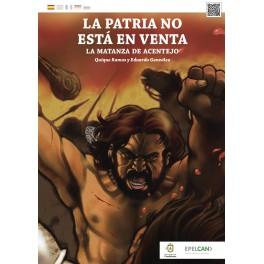 Родина не продаётся: резня в Асентехо