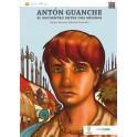 Antón Guanche: Die Begegnung zweier Welten