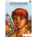 Antón Guanche: When Two Worlds Collide